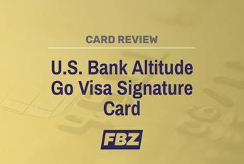 U.S. Bank Altitude Go Visa Signature Card Review